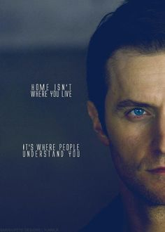 Is this from something? I don't know - all I know is that it's Richard Armitage, and the quote is correct. XD (And for me, my house is my home because that is where me family is :)
