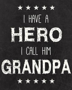 I call him Poppy! Grandpa Hero Printable - Father's Day gift