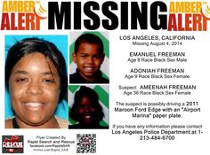 AMBER ALERT! 8/4/2014: Adoniah Freeman, age 9, and Emanuel Freeman, age 8, are #missing from Los Angeles, California. The children were allegedly taken by their biological mother, 37-year-old Ameenah Rasheedah Freeman. After she was reported seen on 8/6/2014 without Adoniah and Emanuel, this case was raised to an Amber Alert.   ***Thank you for repinning!