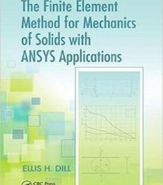 The Finite Element Method For Mechanics Of Solids With Ansys Applications PDF
