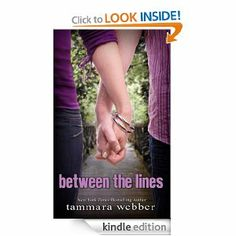 Amazon.com: Between the Lines (Between the Lines #1) eBook: Tammara Webber: Kindle Store