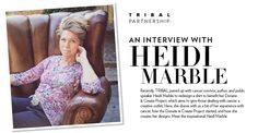 Discover the inspirational Heidi Marble Creative Outlet, Tribal Fashion, Collaboration, Marble, Interview, Cancer, Author, Inspirational, Shopping
