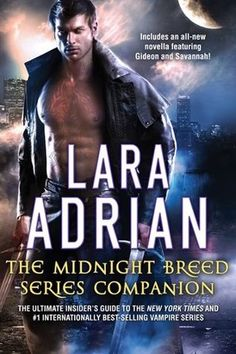 #CoverReveal The Midnight Breed Series Companion by Lara Adrian.  Part human, part otherworldly, the Breed has lived among humankind in secret for thousands of years . . . and now fans of the popular, best-selling Midnight Breed Series can delve deeper than ever before into this hidden, seductive race of vampires and the dark, thrilling universe they inhabit.   A book that's been...more. Cover art: Gene Mollica. Kindle Edition, 300 pages Expected publication: May 29th 2013 by Lara Adrian, LLC
