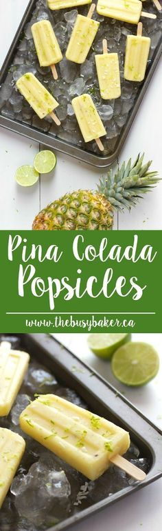 These Pina Colada Popsicles are a delicious, cocktail-inspired summer treat! www.thebusybaker.ca