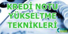 Kredi Notu Yükseltme Yolları