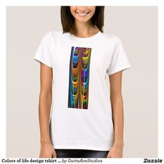 Colors of life design tshirt by Zayha