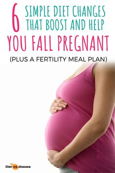 Struggling to fall pregnant? You're not alone. In fact, 10-15% of couples face fertility issues. In addition to taking a pre-conception multivitamin, there are certain diet and lifestyle changes that can improve fertility by up to 69%.This article summarizes 6 key diet changes that research indicates can boost natural fertility. #dietitian #nutritionist #diet #health