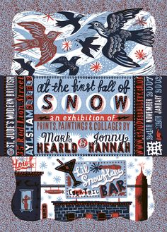 Mark Hearld and Jonny Hannah's collaborative screen printed poster for the 2007/8 Winter exhibition at our former gallery in Aylsham, Norfolk http://www.stjudesprints.co.uk