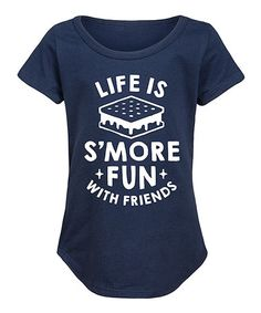 Love this Navy 'Life Is S'more Fun with Friends' Curved-Hem Tee - Girls on #zulily! #zulilyfinds