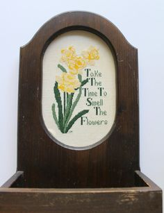"Vintage Wooden Hanging Wall Basket - Planter - Cross Stitching ""Take The Time To Smell The Flowers"""