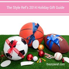 TSR's Holiday Gift Guide for #Sports Fans. www.thestyleref.com
