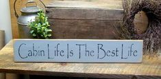Wood Cabin Sign, Log Cabin Decor, Fishing Hunting Cabin, Fathers Day Gift, Cabin Life is The Best Li - Products - Wooden Wood Signs Sayings, Sign Quotes, Wooden Signs, Old Campers, Cabin Signs, Hunting Cabin, Cabin In The Woods, Wooden Cabins, Log Cabins