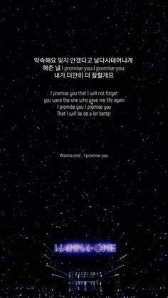Wanna one - I promise you lyric wallpaper  ●Ong Seongwoo, Hwang Minhyun, Lai Guanlin, Kim Jaehwan, Park woojin, Park Jihoon, Ha Sungwoon, Kang Daniel, Lee Daehwi, Bae Jinyoung, Jisung