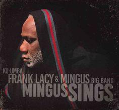Frank Lacy - Mingus Sings, Blue