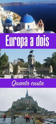 Quanto custa viajar para a Europa a dois