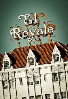 El Royale, the glorious apartment building in Hollywod. Mae West lived in the penthouse for years.