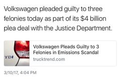The people's car is now a felon. That mean the lock up all the VW's?