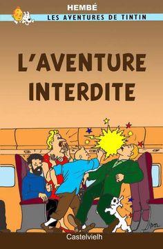 Les Aventures de Tintin - Album Imaginaire - L'Aventure interdite