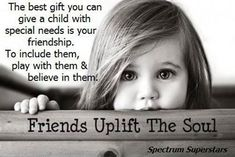 Give a child with special needs the gift of friendship.