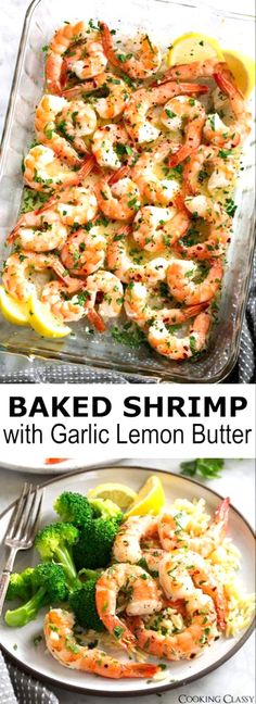 Baked Shrimp with a simple Garlic Lemon Butter Sauce - this recipe couldn't get any easier and you'll be dreaming about this sauce! You get perfectly tender baked shrimp covered in a bright rich sauce that's perfect for sopping up with fresh crusty bread. Plus you can't beat the quick bake time here! #shrimp #bakedshrimp #dinner #easy #recipe #food #scampi #seafood #garlic #lemon #quickdinner ... grilled or sauteed. Stay away from any chicken that is breaded.McDonald's - opt for any burger (zero Baked Shrimp Recipes, Seafood Recipes, Simple Shrimp Recipes, Health Shrimp Recipes, Baked Food, Shrimp Recipes For Dinner, Seafood Appetizers, Meals With Shrimp, Simple Cooking Recipes