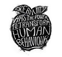 Typography :: Creativity Has The Power To Transform Human Behavior