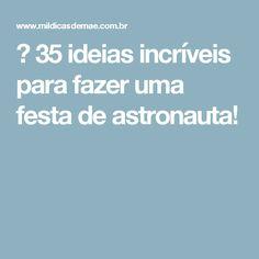 ᐅ 35 ideias incríveis para fazer uma festa de astronauta!
