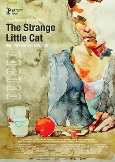 US poster for THE STRANGE LITTLE CAT (Ramon Zürcher, Germany, 2013) Artist:Mara Diener Poster source: Kimstim