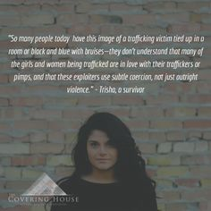 Any one can be a victim. #SexTrafficking @TheCoveringHouse