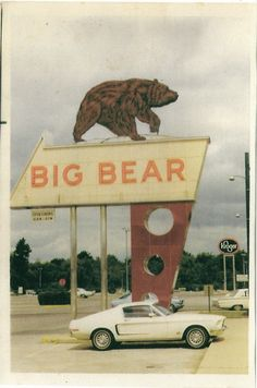 big bear, we went to the one in Mt. A Columbus original grocery store. Retro Vintage, Vintage Neon Signs, Vintage Trucks, Vintage Stuff, Vintage Images, Bear Signs, Roadside Attractions, Roadside Signs, Old Signs