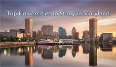 Top Universities to Study in Maryland College Usa, Georgia College, Top Colleges, Top Universities, Financial Aid For College, Scholarships For College, Colleges In Michigan, Online Education Courses, Online College Degrees