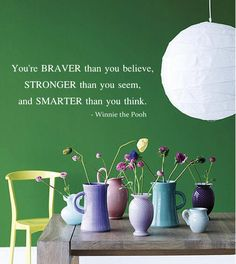 Winnie the Pooh Quote 'You're Braver Than You Believe...'' Vinyl Wall Decal via Etsy.