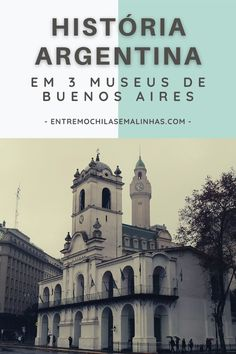 #buenosaires #roteirohistórico #viagemcultural #museu Ushuaia, Cidades Do Interior, Bolivia, Taj Mahal, Blog, Building, Movie Posters, Movies, Travel Tips