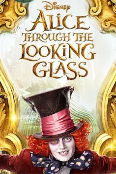 "Sneak Peek of Disney's ""Alice Through the Looking Glass"""
