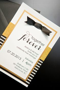 """Together forever"" wedding invite in black and gold. Love By Phoebe."