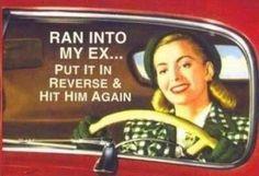 Ran in to Ex Funny Vintage Humor Vintage Humor, Retro Humor, Funny Vintage, Vintage Quotes, Retro Funny, Vintage Posters, Retro Vintage, Retro Quotes, Retro Posters
