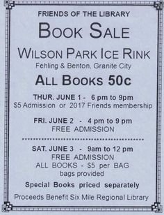 The Friends of the Library annual book sale runs Thursday, June 1 through Saturday, June 3! You won't want to miss it!
