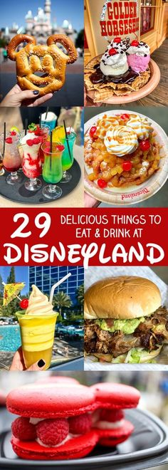 29 More Delicious Things to Eat and Drink at Disneyland - What to Eat at Disneyland Tips and Tricks