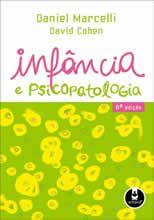 Infância e Psicopatologia <3 <3 <3