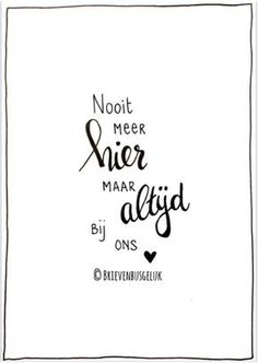 Teksten Mood Quotes, Life Quotes, Dutch Words, Heaven Quotes, Dutch Quotes, Quotes About Motherhood, Typography Quotes, Verse, Quote Posters