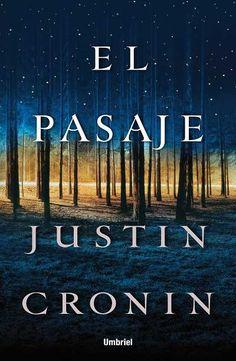 El pasaje // Justin Cronin // UMBRIEL THRILLER (Ediciones Urano)