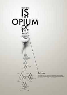 """""""Die Religion ... ist das Opium des Volkes"""" -Karl Marx"""