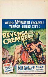 """Revenge of the Creature"", 1955 Original Window Card (14x22"") Starring John Agar  See more vintage posters at www.cvtreasures.com"