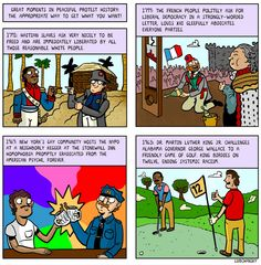 Great moments in peaceful protest history. By Matt Lubchansky at The Nib.