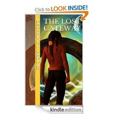 Fantasy Fiction.  Free Download! The Lost Gateway: Josephine L. Brooks: Amazon.com: Kindle Store