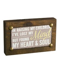 Look at this 'Lost My Mind' Box Sign on #zulily today!