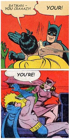 your / you're  That's right- Batgirl is a librarian, too.  Badass.