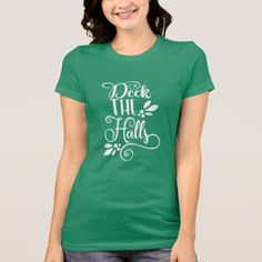 deck the halls Typography Holidays T-Shirt - funny quotes fun personalize unique quote