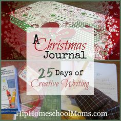 A Christmas Journal: 25 Days of Creative Writing to countdown until Christmas