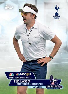 Tottenham Manager Ted Lasso...LoL