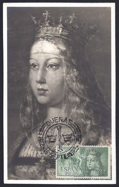 Spain #C132 (12 Oct 1951) Queen Isabella I (Isabel La Catótica) 500th Anniversary issue of her birth.   She was born in Madrigal de las Altas Torres (Avila) in 1451 and died in Medina del Campo (Valladolid) in 1504.  This maximum card features Queen Isabella of Spain. The pictorial cancellation 15 Sep 1952 Dueñas, Spain ties the stamp to the postcard.